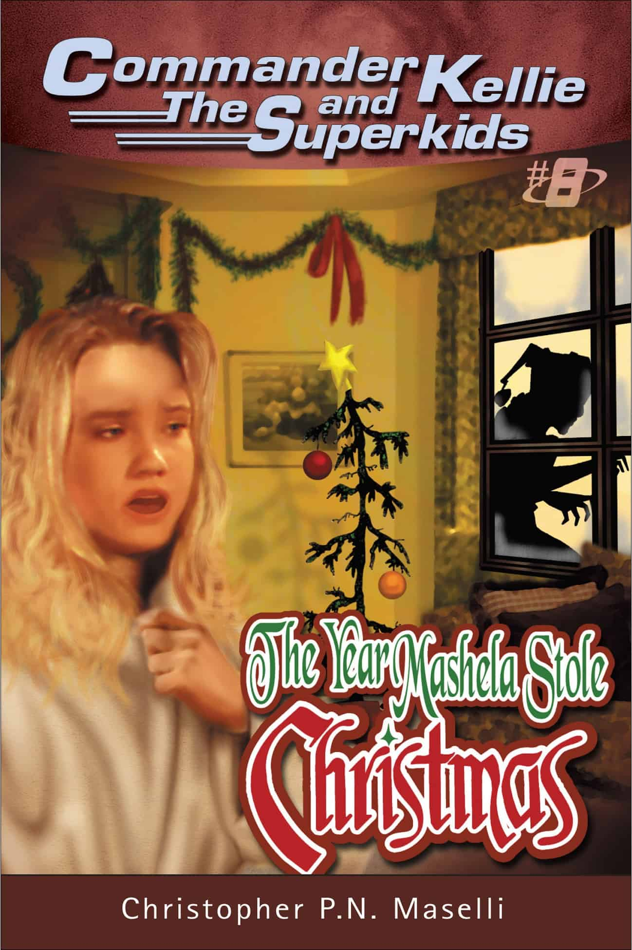 The Year Mashela Stole Christmas by Christopher PN Maselli