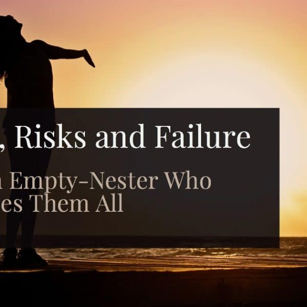 Dreams, Risks & Failure