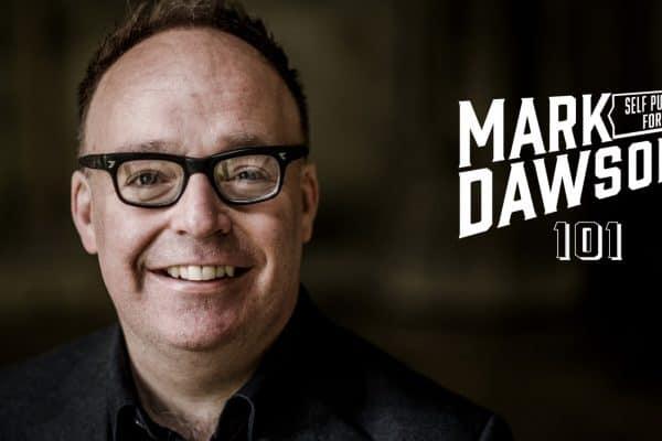 Mark Dawson's Self Publishing 101